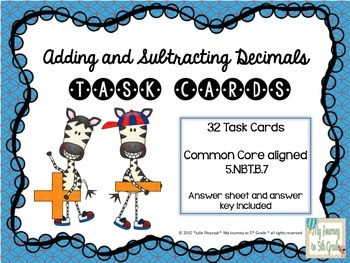 Adding and Subtracting Decimals Task Cards (CCSS 5.NBT.B.7)