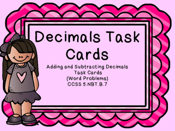 Adding and Subtracting Decimals Task Cards Word Problems & Equations
