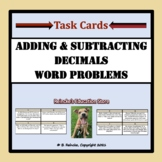 Adding and Subtracting Decimals Word Problems Task Cards