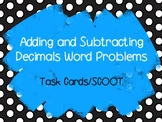 Adding and Subtracting Decimals Word Problems - Task Cards