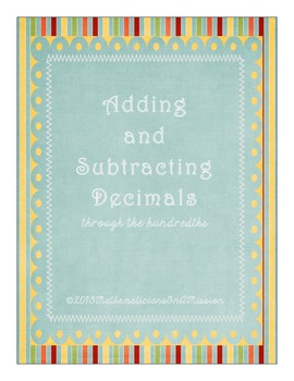 Adding and Subtracting Decimals through the hundredths