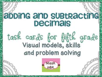 Adding and Subtracting Decimals to the Hundredths Place {Fifth Grade}