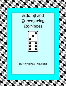 Adding and Subtracting Dominoes 4.NBT.B.4   3.NBT.A.2