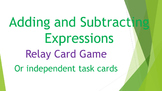 Adding and Subtracting Expressions Relay