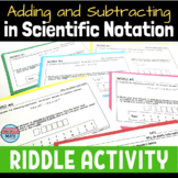 Adding and Subtracting in Scientific Notation Activity