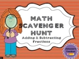 Adding and Subtracting Fractions Scavenger Hunt