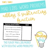 Mad Libs Word Problem Task Cards: Adding & Subtracting Fractions