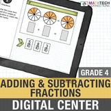 4th Grade Digital math Activities Adding and Subtracting Fractions Google Slides