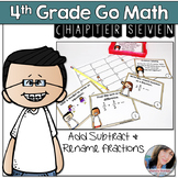 4th Grade Go Math Chapter 7 Adding Subtracting and Renaming Fractions