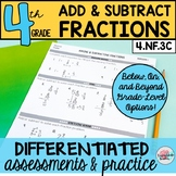 Adding and Subtracting Fractions Assessments or Practice Differentiated