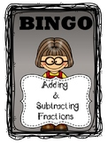 Adding and Subtracting Fractions BINGO GAME