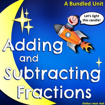 Adding and Subtracting Fractions Made Easy (Bundled Unit)