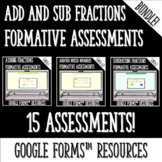 Fractions (Add and Subtract) Formative Assessments for Goo