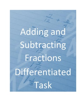 Adding and Subtracting Fractions Differentiated Task