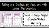 Adding and Subtracting Fractions Digital Google Slides Activity