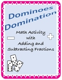 Adding and Subtracting Fractions - Dominoes Activity