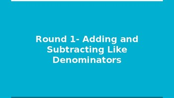 Adding and Subtracting Fractions FINAL JEOPARDY