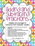 Adding and Subtracting Fractions Foldables and Notes Pack!