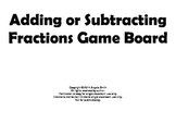 Adding and Subtracting Fractions Game Board - 5th Grade Common Core Math