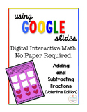Adding and Subtracting Fractions Google Drive Valentine Edition