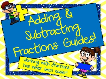 Adding and Subtracting Fractions Guided Notes
