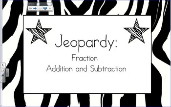 Adding and Subtracting Fractions: Jeopardy