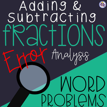 Adding and Subtracting Fractions Like Denominators Error Analysis Word Problems