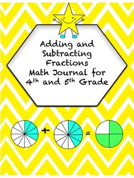 Adding and Subtracting Fractions Math Journal