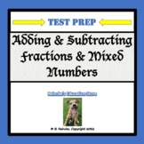 Adding and Subtracting Fractions & Mixed Numbers Test Prep (word problems)