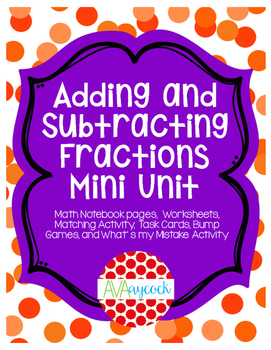 Adding and Subtracting Fractions Packet 5.NF.1 and 5.NF.2