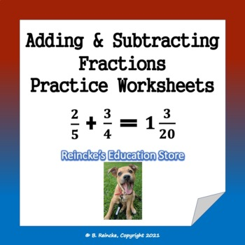 Adding and Subtracting Fractions Practice Worksheets