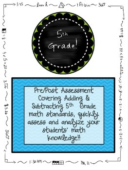 Adding and Subtracting Fractions Pre and Post Assessment