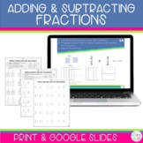 Adding and Subtracting Fractions Worksheets and Google Slides Distance Learning