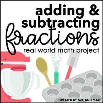 Adding and Subtracting Fractions with Unlike Denominators Project