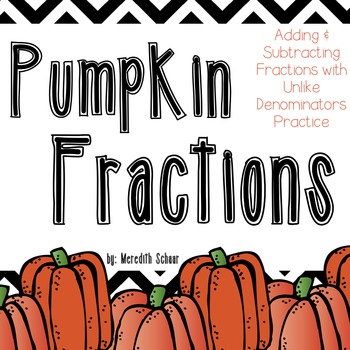 Adding and Subtracting Fractions (Pumpkin Edition)