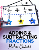 Adding and Subtracting Fractions Poke Cards (common core based)