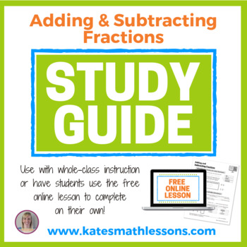 Adding and Subtracting Fractions Study Guide