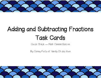 Adding and Subtracting Fractions Task Cards - Freebie