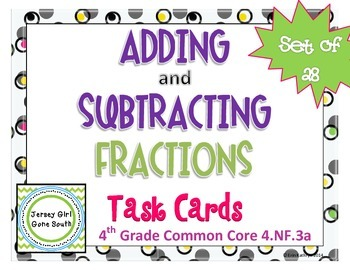 Adding and Subtracting Fractions Task Cards - Set of 28 Co