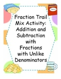 Adding and Subtracting Fractions Trail Mix Activity
