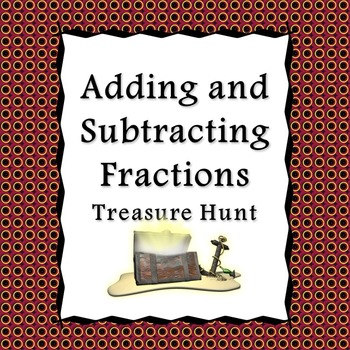 Adding and Subtracting Fractions Treasure Hunt Interactive Whiteboard Game