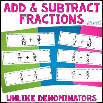 Differentiated Adding & Subtracting Fractions Unlike Denominators, AroundtheRoom