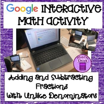 Adding and Subtracting Fractions Unlike Denominators Google Classroom Activity
