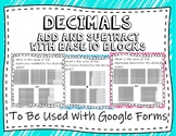 Adding and Subtracting Decimals With Base 10 Blocks Google Forms