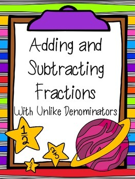 Adding and Subtracting Fractions With Unlike Denominators:  5.NF.1, 5.NF.2