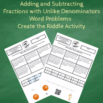 Adding and Subtracting Fractions Word Problems #2 Create the Riddle Activity