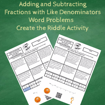 Adding and Subtracting Fractions Word Problems Create the Riddle Activity