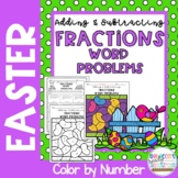 Easter Adding & Subtracting Fractions Word Problems Color by Number