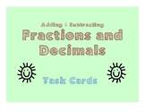 Adding and Subtracting Fractions and Decimals (TASK CARDS)