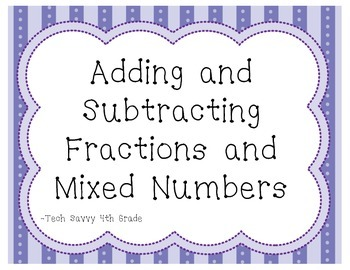 Adding and Subtracting Fractions and Mixed Numbers